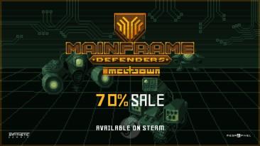 В честь годовщины, Mainframe Defenders дарит скидку в 70%