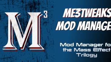 "Mass Effect ""Mod Manager (ME3Tweaks 6.2)"""