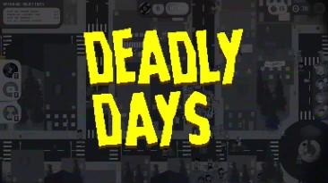 Состоялся релиз Deadly Days