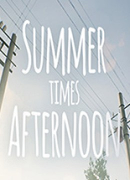 Summer times Afternoon