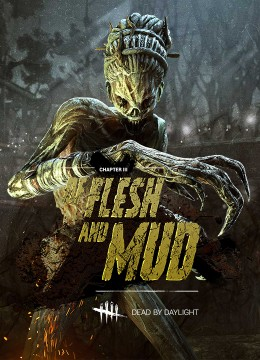 Dead by Daylight: Of Flesh and Mud