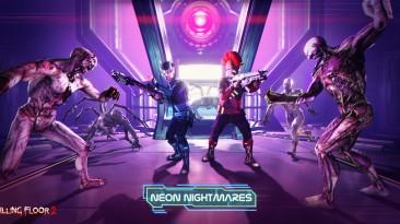 """Впечатления о событии """"Neon Nightmares"""" в Killing Floor 2: стоит ли играть?"""