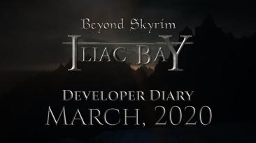 Beyond Skyrim: Iliac Bay Дневник разработчиков, март 2020