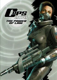 Обложка игры Cops 2170: The Power of Law
