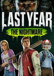 Обложка игры Last Year: The Nightmare