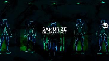 """Killer Instinct """"Samurize - Killer Instinct (Extended Mix)"""""""