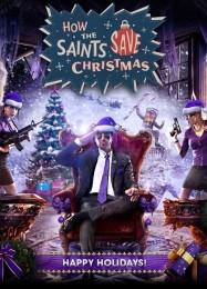Обложка игры Saints Row 4: How the Saints Save Christmas