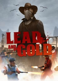 Обложка игры Lead and Gold: Gangs of the Wild West