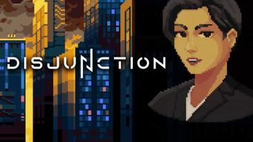 10 минут геймплея стелс-экшена Disjunction
