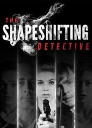 Обложка игры The Shapeshifting Detective