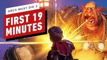 Первые 19 минут Orcs Must Die 3