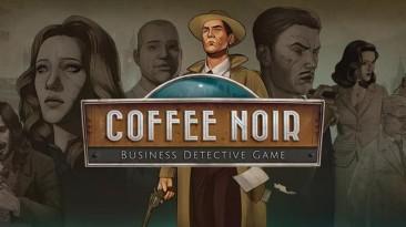 Состоялся релиз нуарного детектива Coffee Noir