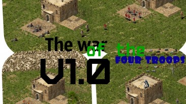 """Stronghold Crusader """"The war of the four troops"""""""