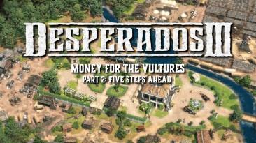 Для Desperados 3 вышла вторая часть дополнения Money for the Vultures