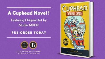 Анонсирован иллюстрированный рассказ Cuphead in Carnival Chaos