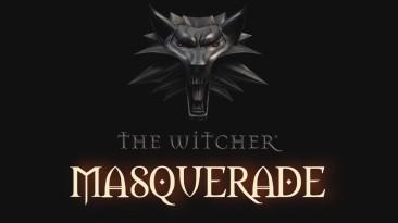 Масштабный мод Masquerade для The Witcher добавляет в игру мрачную детективную историю