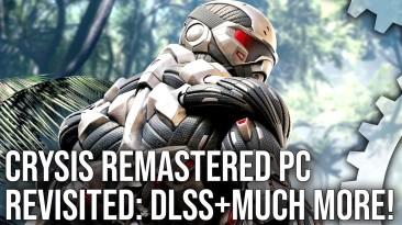 Nvidia DLSS в Crysis Remastered значительно повышает производительность игры. Анализ Digital Foundry