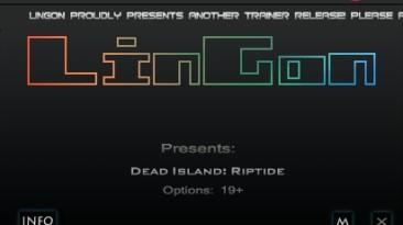 Dead Island - Riptide: Трейнер/Trainer (+23) [1.4.1.1.13] {LinGon}