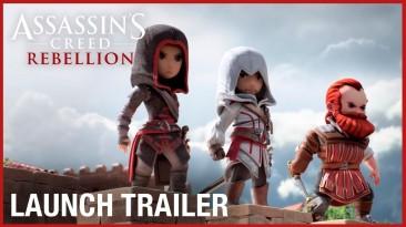 Релизный трейлер Assassin's Creed: Rebellion