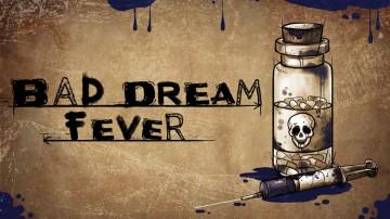 Bad Dream: Fever - Steam-ключ}