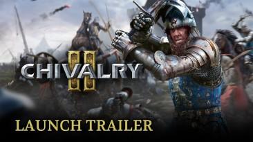 Релизный трейлер Chivalry II