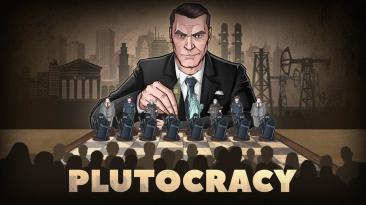 В раннем доступе состоялся выход Plutocracy