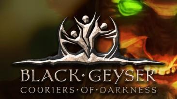 Black Geyser: Couriers of Darkness: Таблица для Cheat Engine [UPD:30.08.2021] {Marc}