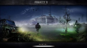 """S.T.A.L.K.E.R.: Shadow of Chernobyl """"Project X 1.0"""""""