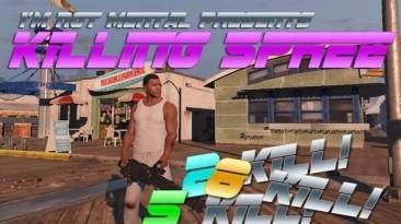 "Grand Theft Auto 5 ""Killing Spree Mod [.NET] v1.2"""