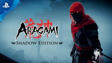 Обзор: Aragami: Shadow Edition