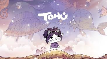 Видео игрового процесса TOHU