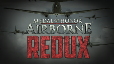 "Medal of Honor Airborne ""Redux - обновленный геймплей"""