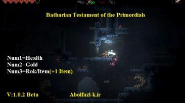 Batbarian: Testament of the Primordials: Трейнер/Trainer (+3) [1.0.2 Beta] {Abolfazl.k}