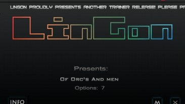 Of Orcs and Man: Трейнер/Trainer (+7) [1.0] {LinGon}
