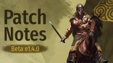 Вышло обновление 1.4.0 для бета-ветки Mount & Blade 2: Bannerlord