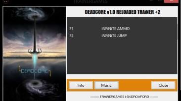 DeadCore: Трейнер/Trainer (+2) [1.0: Reloaded] {TRAiNERGAMES}