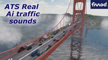 "American Truck Simulator ""Чистые Звуки на Новом Звуковом Движке FMOD для ATS Real Ai Traffic v1.37.b"""