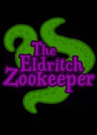 Eldritch Zookeeper, the