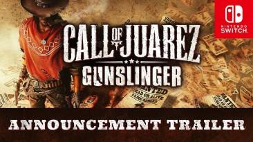 Анонсирован выход Call of Juarez: Gunslinger на Nintendo Switch