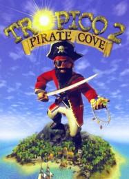 Обложка игры Tropico 2: Pirate Cove