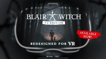 VR-версия Blair Witch вышла для Oculus Rift