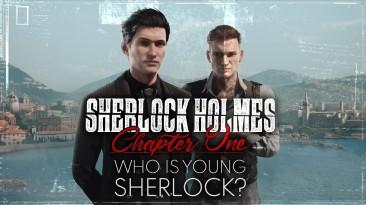 Кто такой Шерлок? Рассказывают разработчики Sherlock Holmes Chapter One