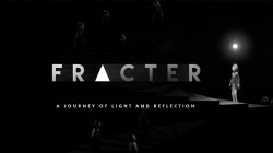 """Fracter"" - путешествие по лабиринтам света и отражений"