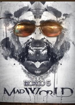 Tropico 5: Mad World