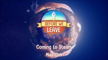 Игра про строительство цивилизации Before We Leave выйдет в Steam 13 мая