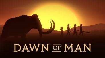 """Cтратегия о доисторических поселениях """"Dawn of Man"""" больше не получит крупных обновлений"""