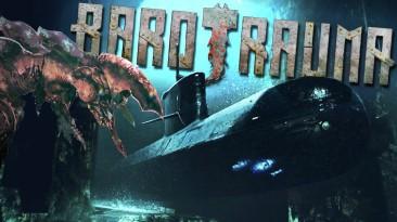 Симулятор подводной лодки Barotrauma появился в раннем доступе