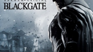 Batman: Arkham Origins - Blackgate: Таблица для Cheat Engine [UPD: 12.05.2020] {VampTY}