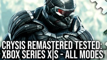 Digital Foundry протестировали Crysis Remastered на Xbox Series