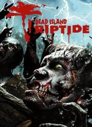 Обложка игры Dead Island: Riptide